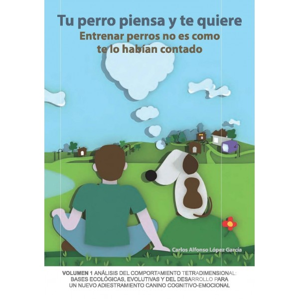 Libro Tu Perro piensa y te...