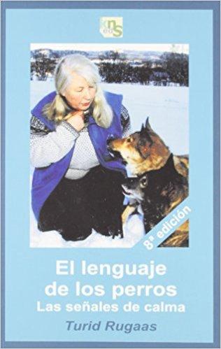 El lenguaje de los perros. Las señales de calma