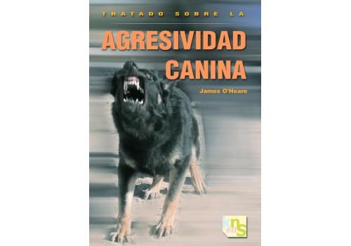 Tratado sobre la agresividad canina. James O´Heare